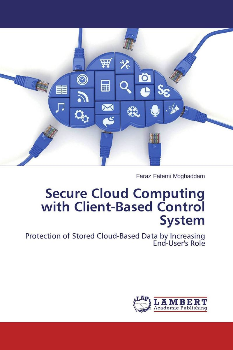 Secure Cloud Computing with Client-Based Control System java language bindings for space based computing
