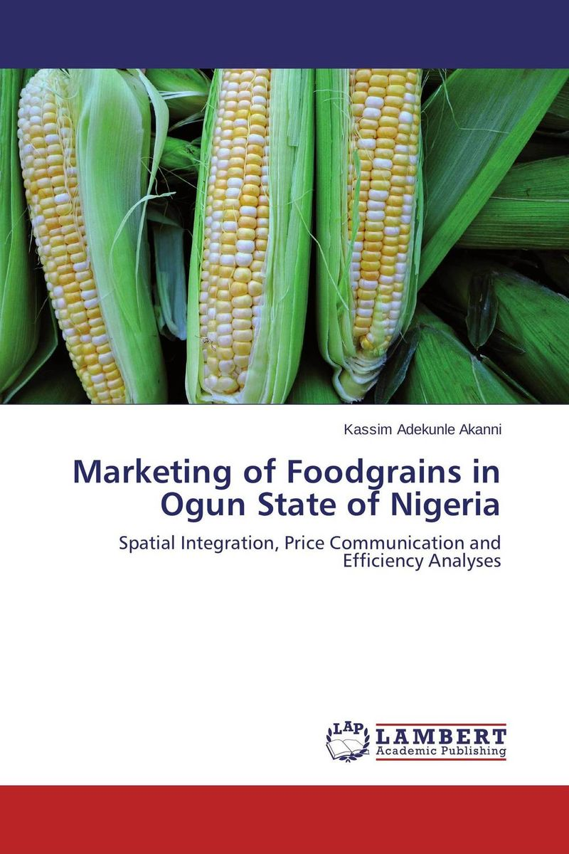 Marketing of Foodgrains in Ogun State of Nigeria the effect of prices and political unity on inter state gas bargaining
