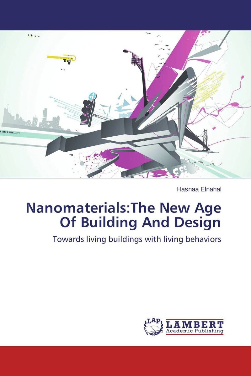 Nanomaterials:The New Age Of Building And Design the second media age