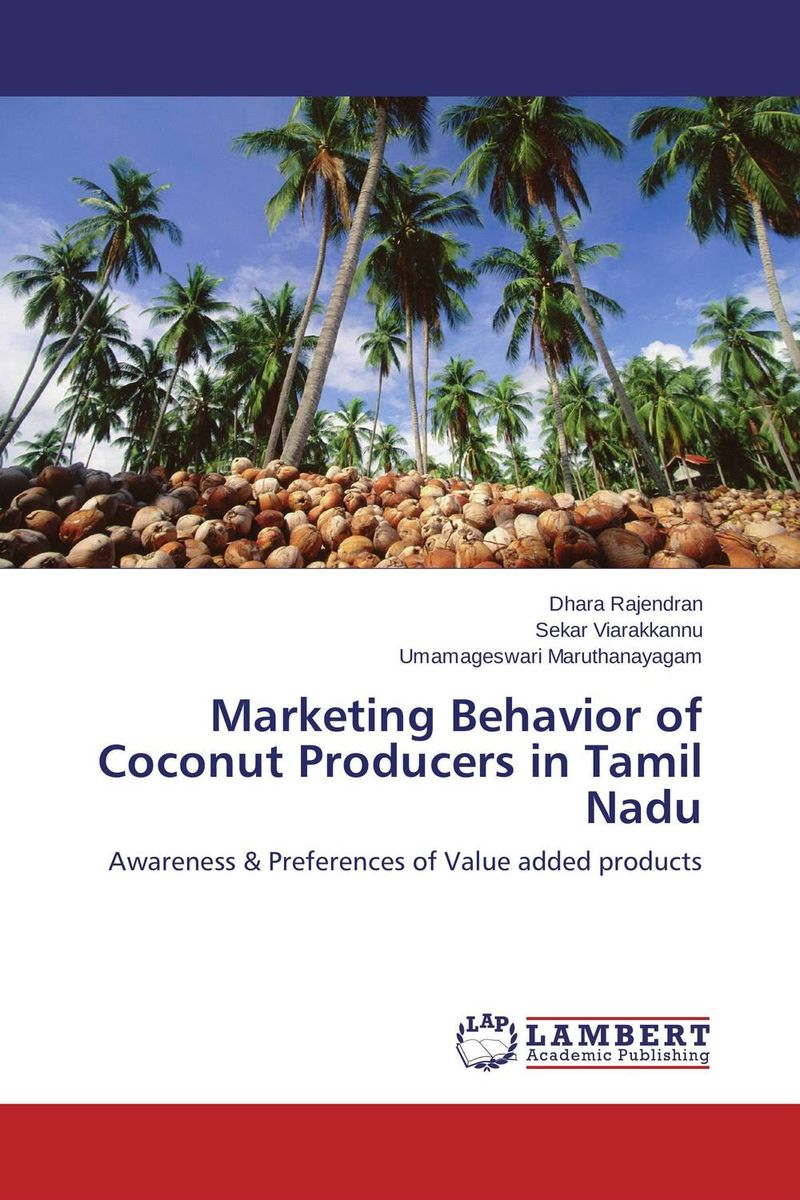 Marketing Behavior of Coconut Producers in Tamil Nadu prospects of citrus producers and marketing in pakistani california