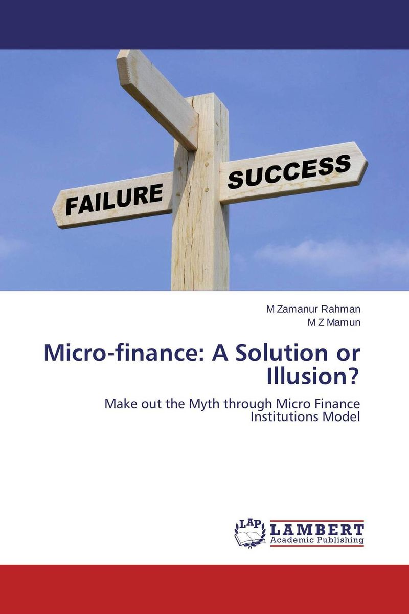 Micro-finance: A Solution or Illusion? cj stanley late ching finance – hu kuang–yung as an innovator