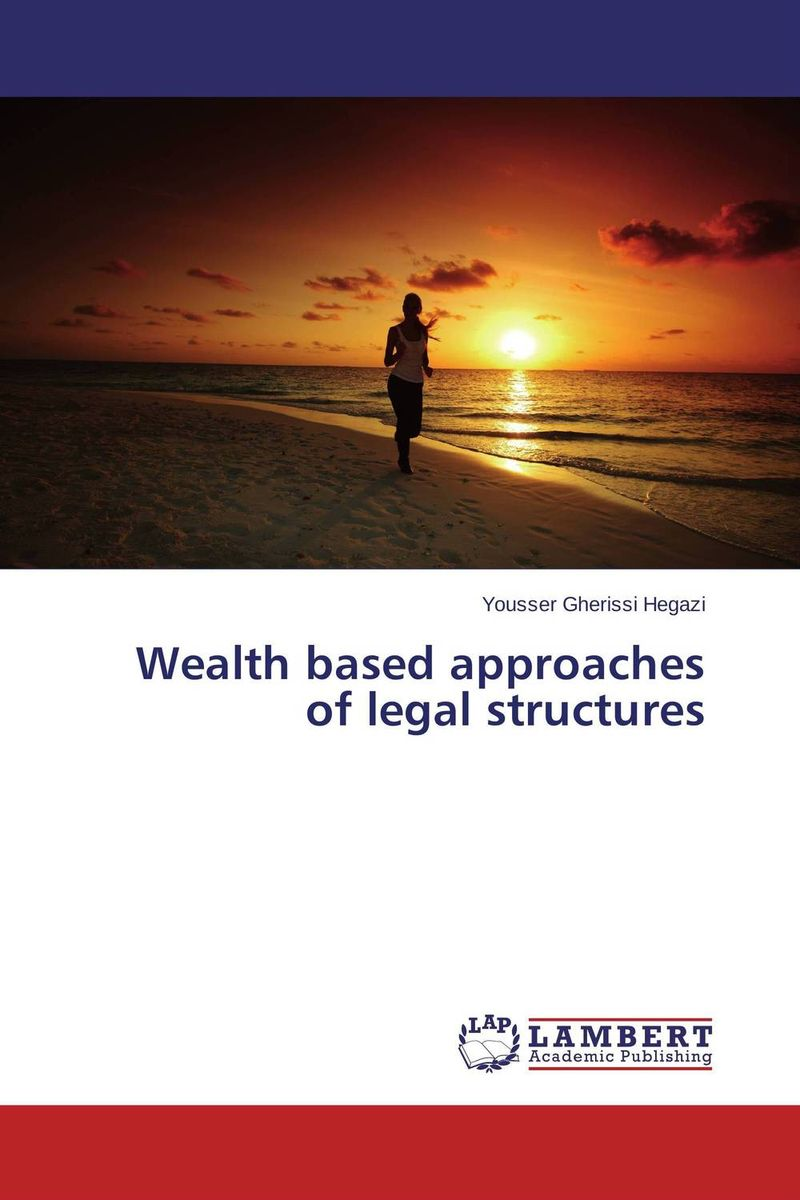 Wealth based approaches of legal structures structure of agricultural science and technology policy system