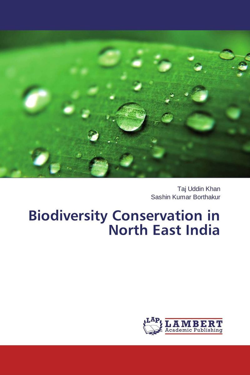 Biodiversity Conservation in North East India