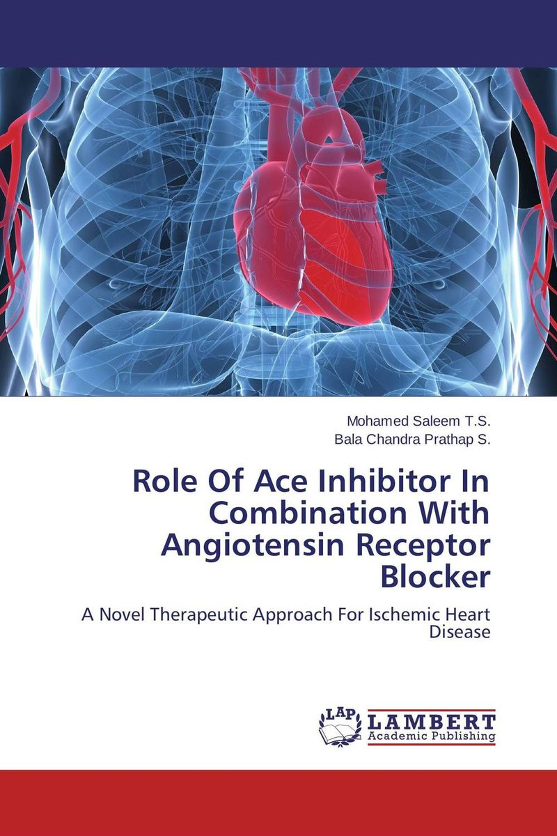 Role Of Ace Inhibitor In Combination With Angiotensin Receptor Blocker nirmal singh japinder kaur and amteshwar s jaggi k channels in cerebroprotective mechanism of ischemic postconditioning