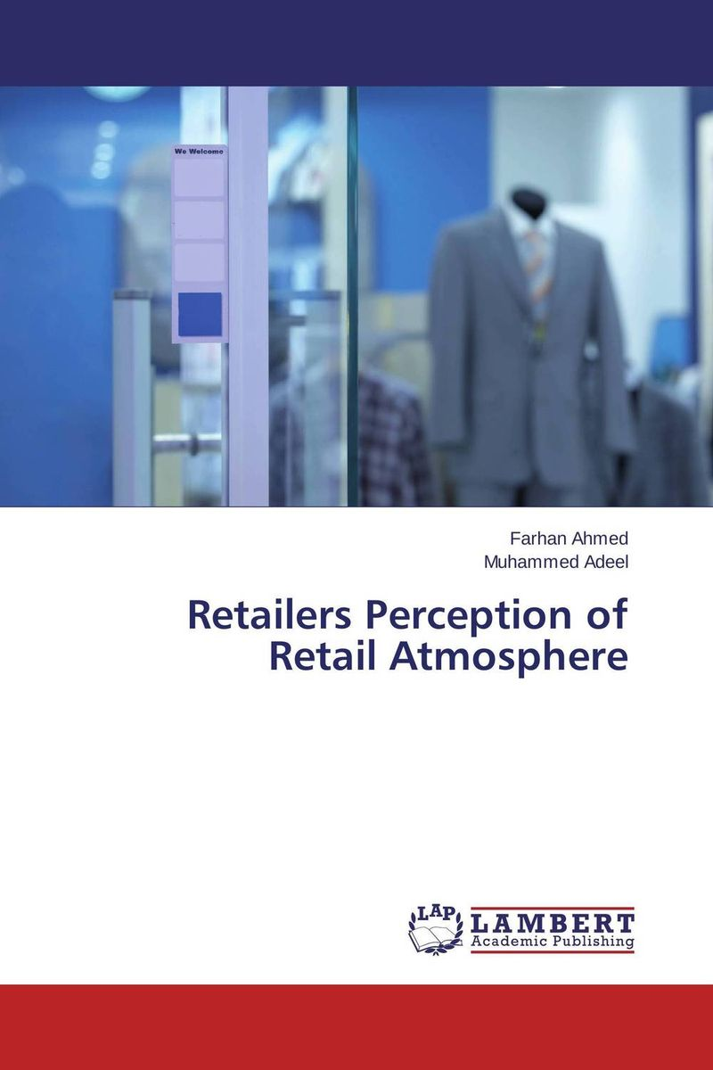 Retailers Perception of Retail Atmosphere 50 5