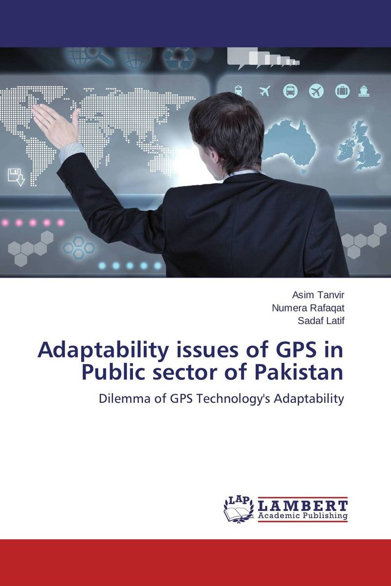 Adaptability issues of GPS in Public sector of Pakistan retinopathy among undiagnosed patients of pakistan