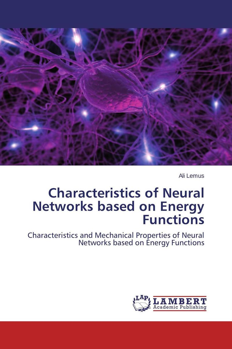 Characteristics of Neural Networks based on Energy Functions clustering information entities based on statistical methods
