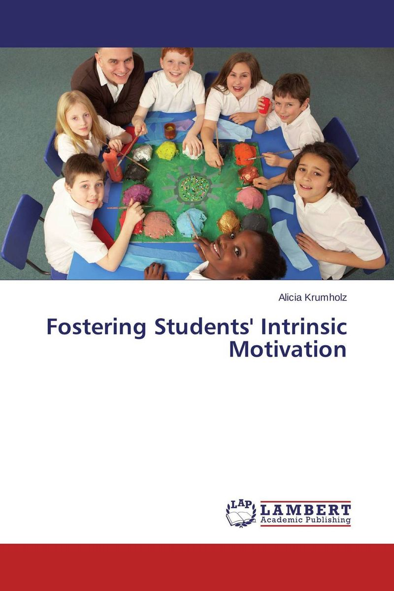 Fostering Students' Intrinsic Motivation mick johnson motivation is at