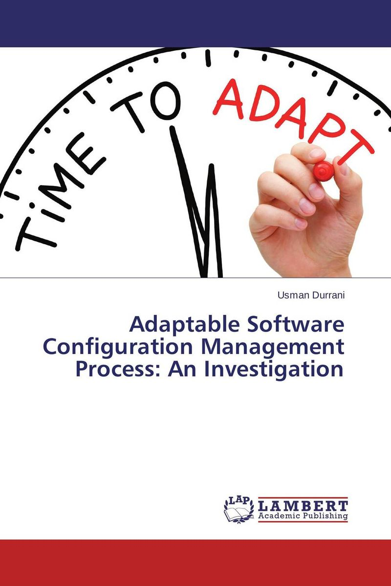 Adaptable Software Configuration Management Process: An Investigation picocell and das configuration in hspa evolution
