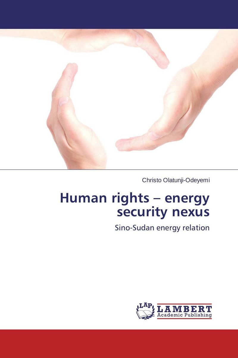 Human rights – energy security nexus human rights and rule of law south sudan context
