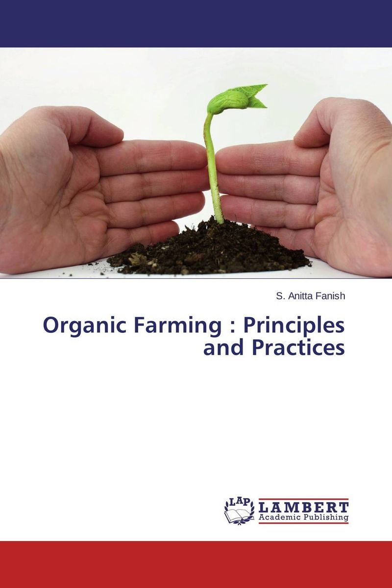Organic Farming : Principles and Practices pastoralism and agriculture pennar basin india