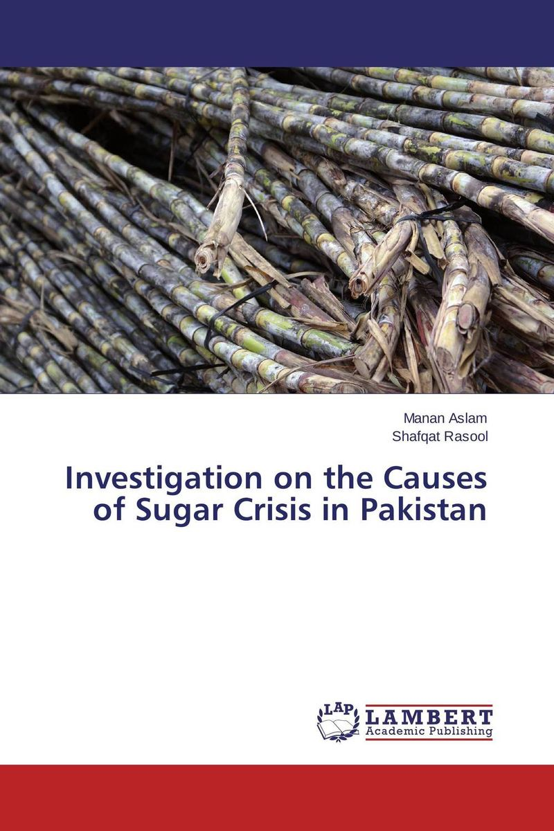 Investigation on the Causes of Sugar Crisis in Pakistan swapna nair and m r anantharaman investigation on the nanomagnetic materials and ferrofluids