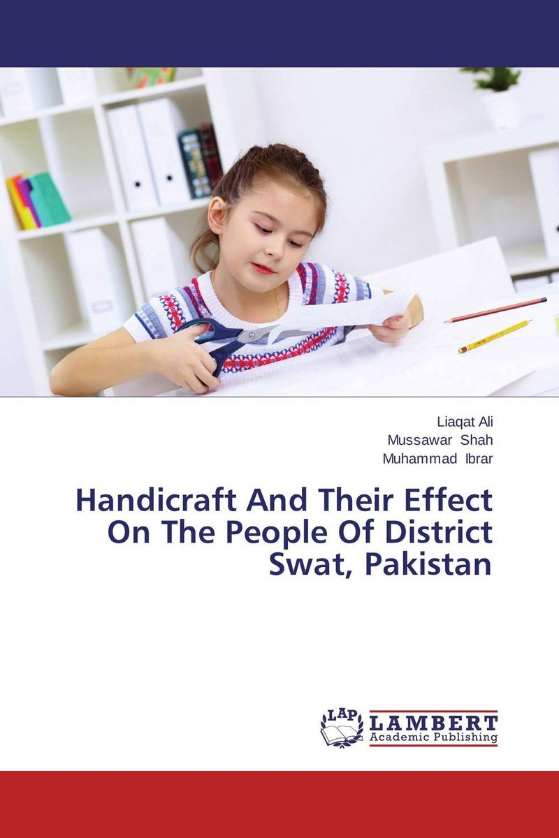 Handicraft And Their Effect On The People Of District Swat, Pakistan habibun nabi khalid saeed and muhammad imran rashid gastrointestinal nematode of goats in district swat