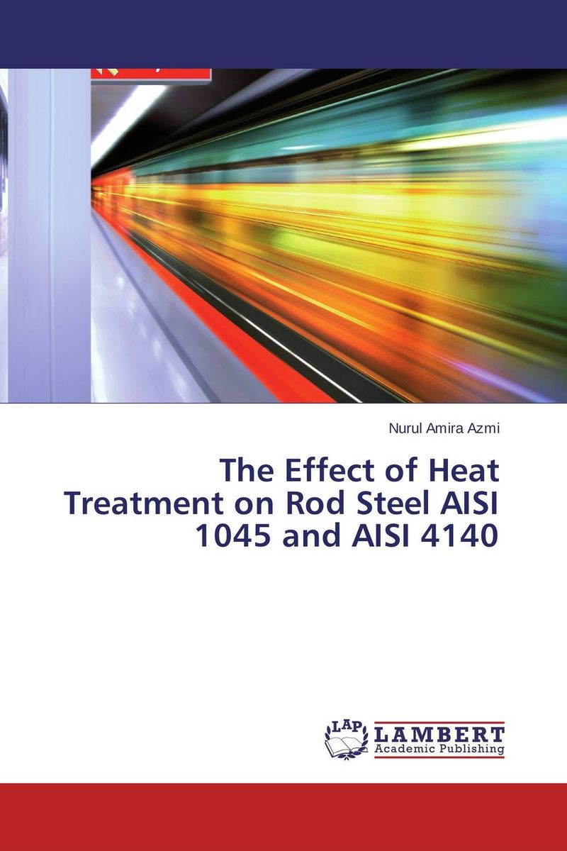 The Effect of Heat Treatment on Rod Steel AISI 1045 and AISI 4140 surfactants effect on hardness of dental stone and investment material