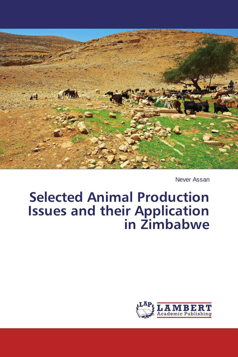 Selected Animal Production Issues and their Application  in Zimbabwe the production status and roles of 'enset' for livelihood security