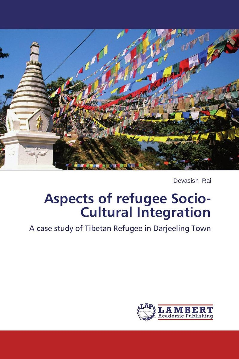 Aspects of refugee Socio-Cultural Integration the integration of ethnic kazakh oralmans into kazakh society