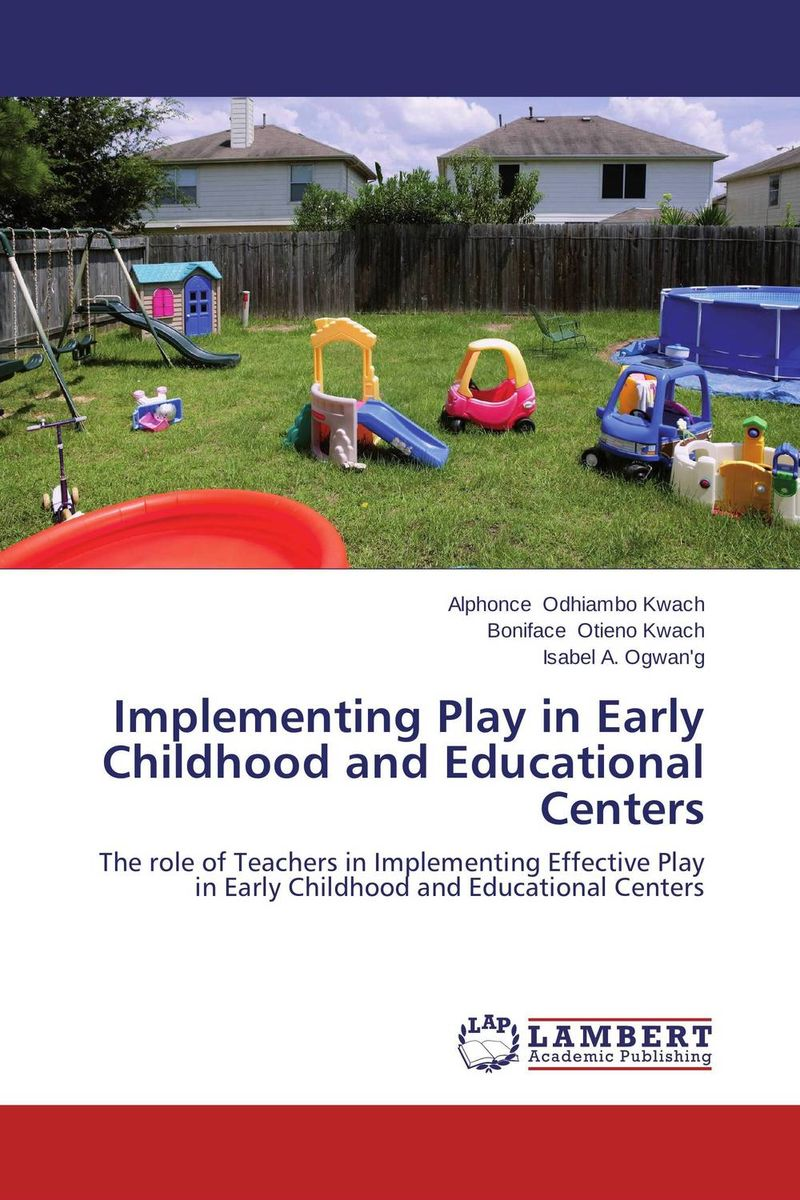 Implementing Play in Early Childhood and Educational Centers