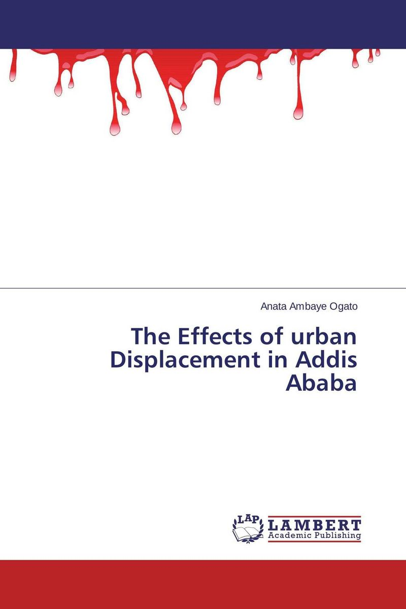 The Effects of urban Displacement in Addis Ababa effects of khat catha edulis exercise