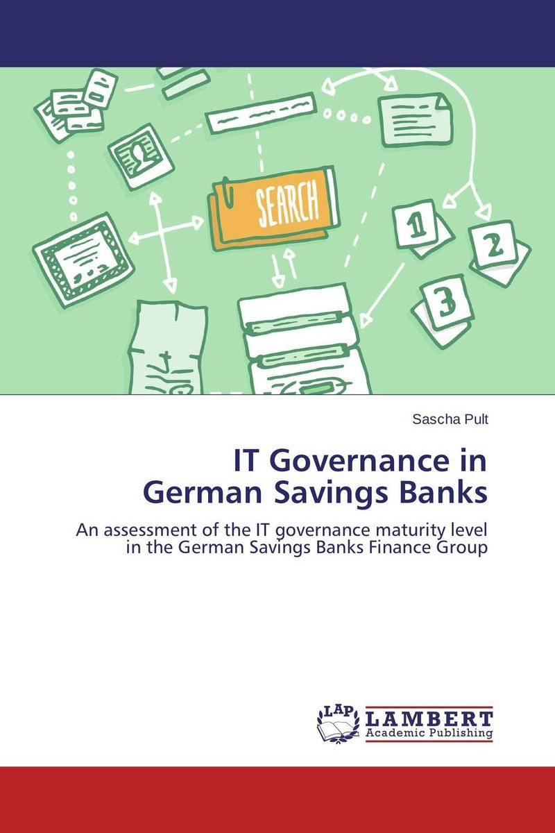 IT Governance in German Savings Banks edgar iii wachenheim common stocks and common sense the strategies analyses decisions and emotions of a particularly successful value investor