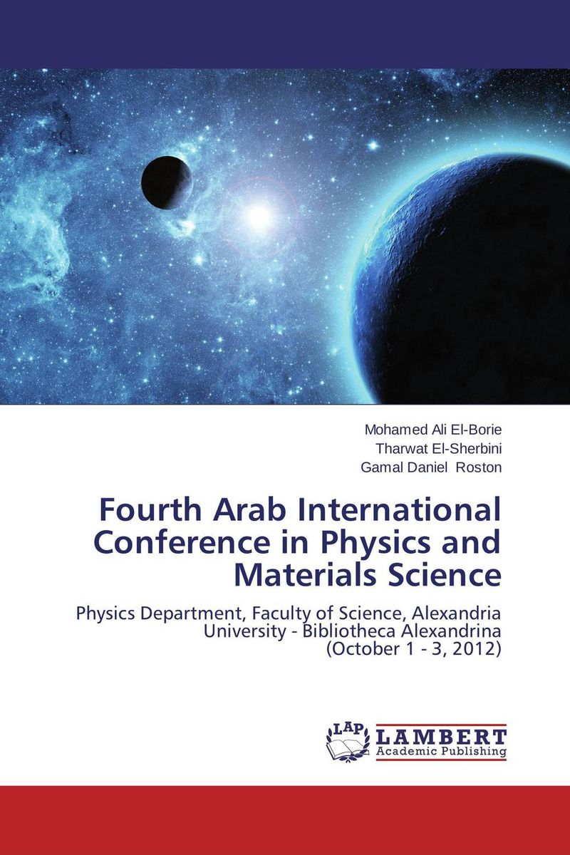 Fourth Arab International Conference in Physics and Materials Science сборник статей resonances science proceedings of articles the international scientific conference czech republic karlovy vary – russia moscow 11–12 february 2016