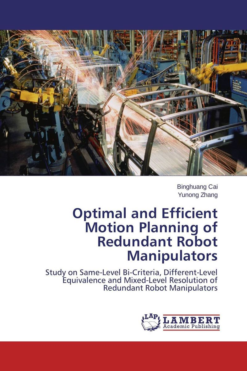 Optimal and Efficient Motion Planning of Redundant Robot Manipulators planning and evaluates performance of radio network