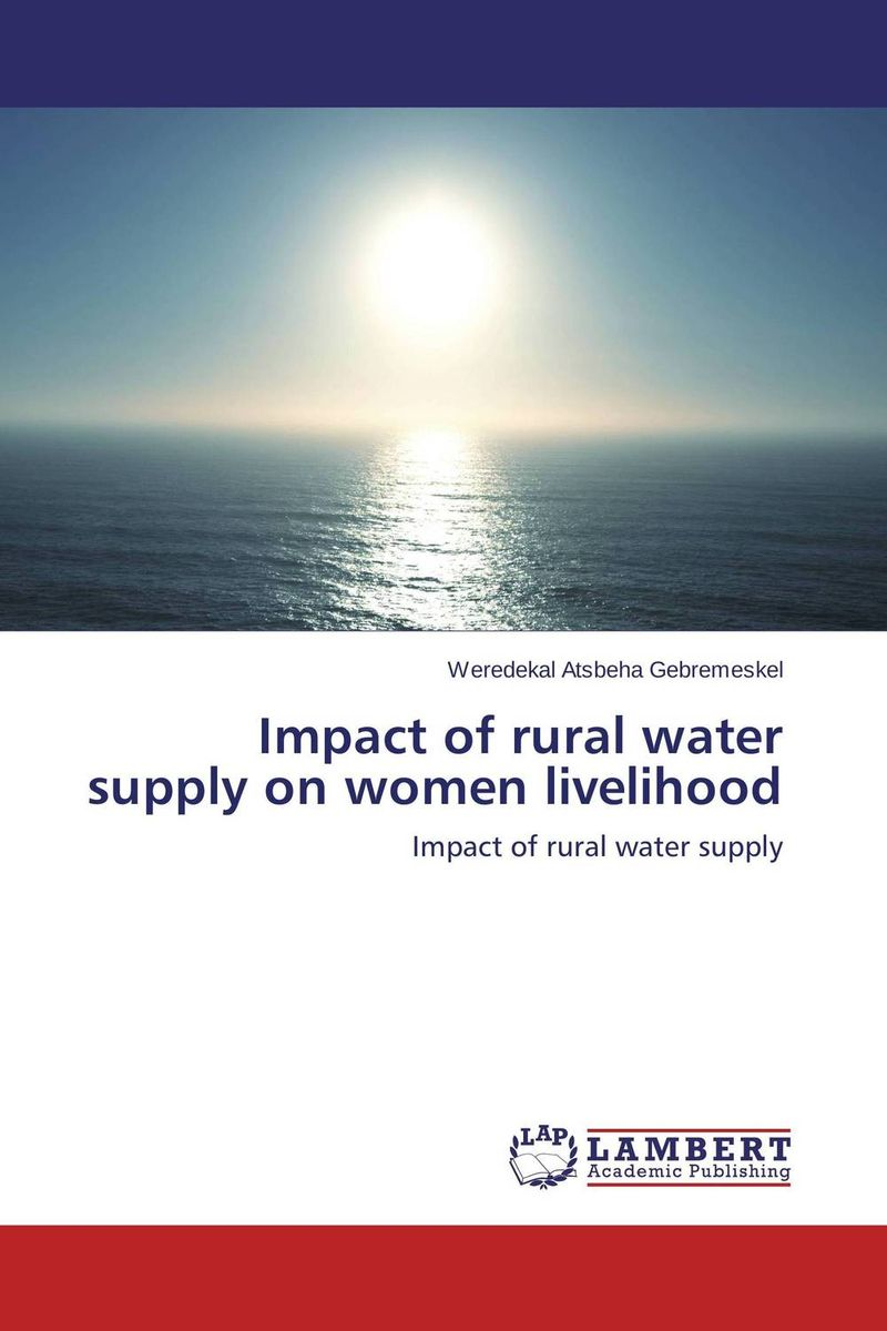 Impact of rural water supply on women livelihood impact of micro enterprises on plant diversity and rural livelihood