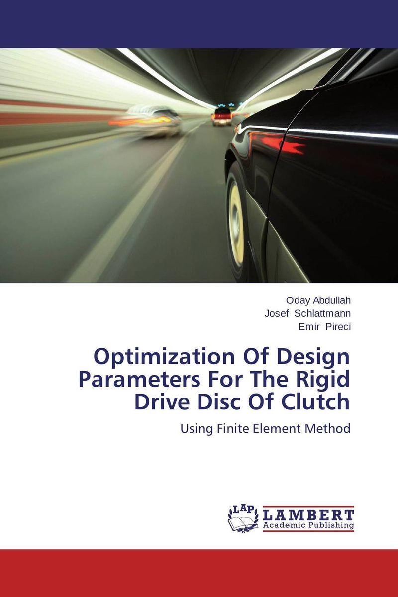 Optimization Of Design Parameters For The Rigid Drive Disc Of Clutch optimization of design parameters for the rigid drive disc of clutch