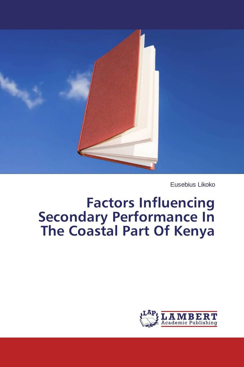 Factors Influencing Secondary Performance In The Coastal Part Of Kenya factors influencing girls performance in tanzanian community schools