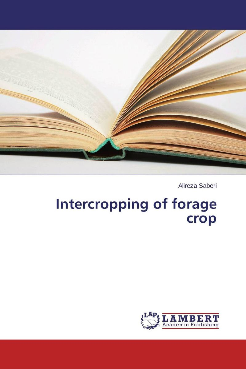 Intercropping of forage crop annual report of the office of experiment stations
