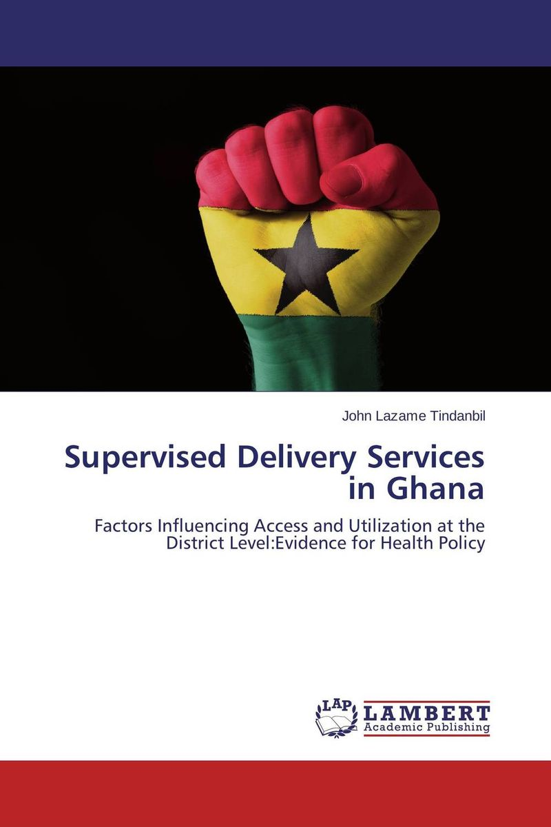 Supervised Delivery Services in Ghana cost of maternal healthcare service utlised by nhis clients in ghana