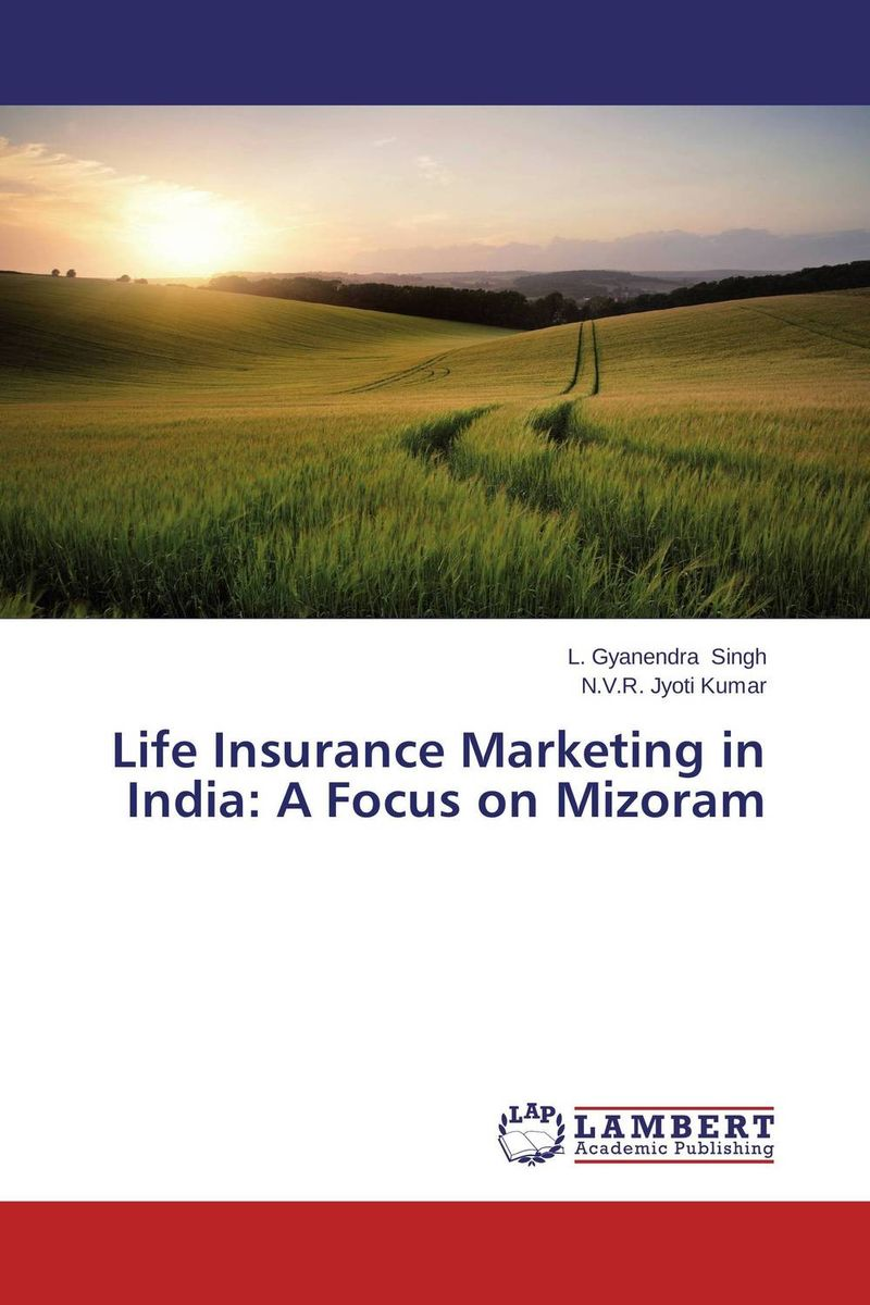 Life Insurance Marketing in India: A Focus on Mizoram financial performance analysis of general insurance companies in india
