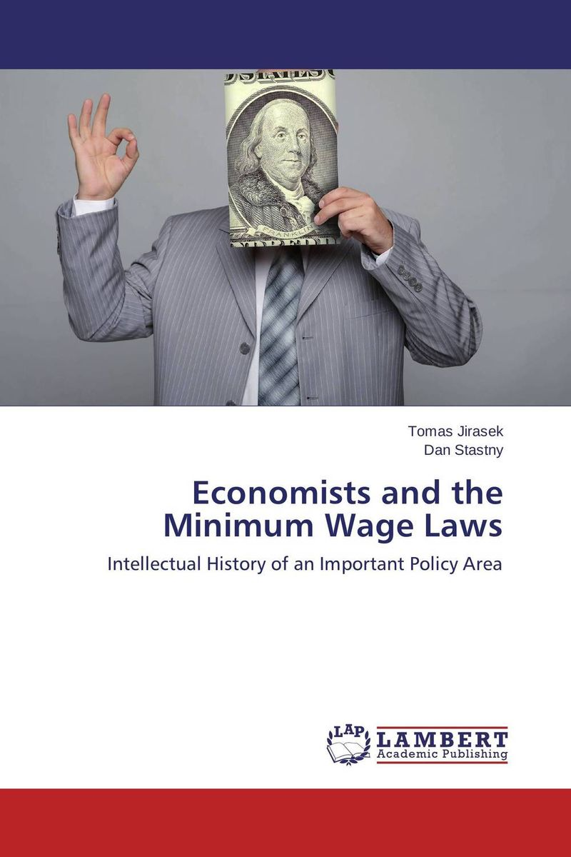 Economists and the Minimum Wage Laws