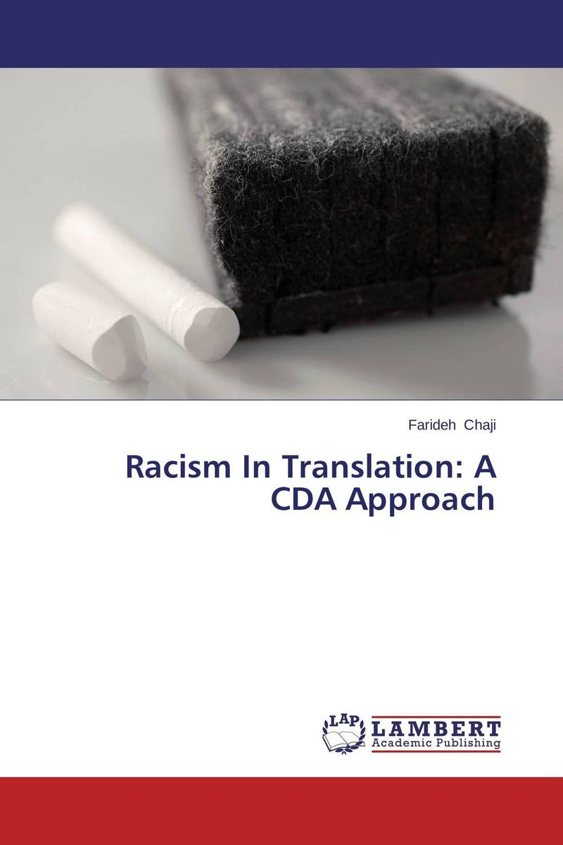 Racism In Translation: A CDA Approach the translation of figurative language