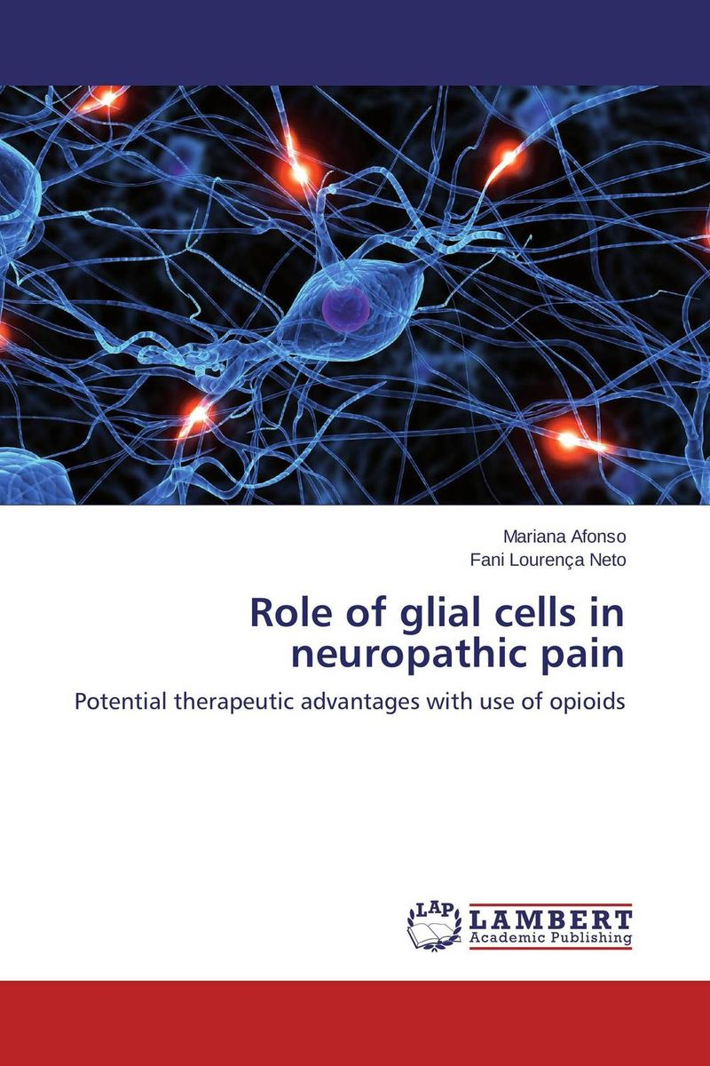 Role of glial cells in neuropathic pain abnormal psychology 4e