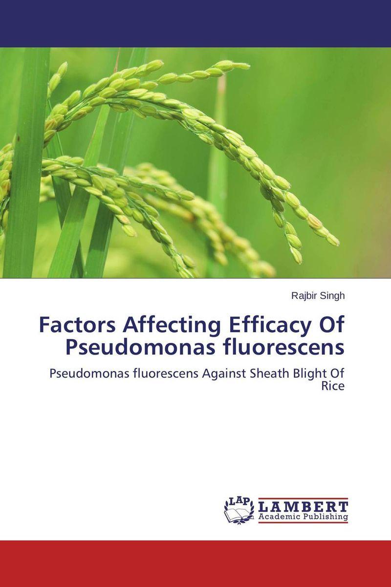 Factors Affecting Efficacy Of Pseudomonas fluorescens fungicidal management of sheath blight of rice