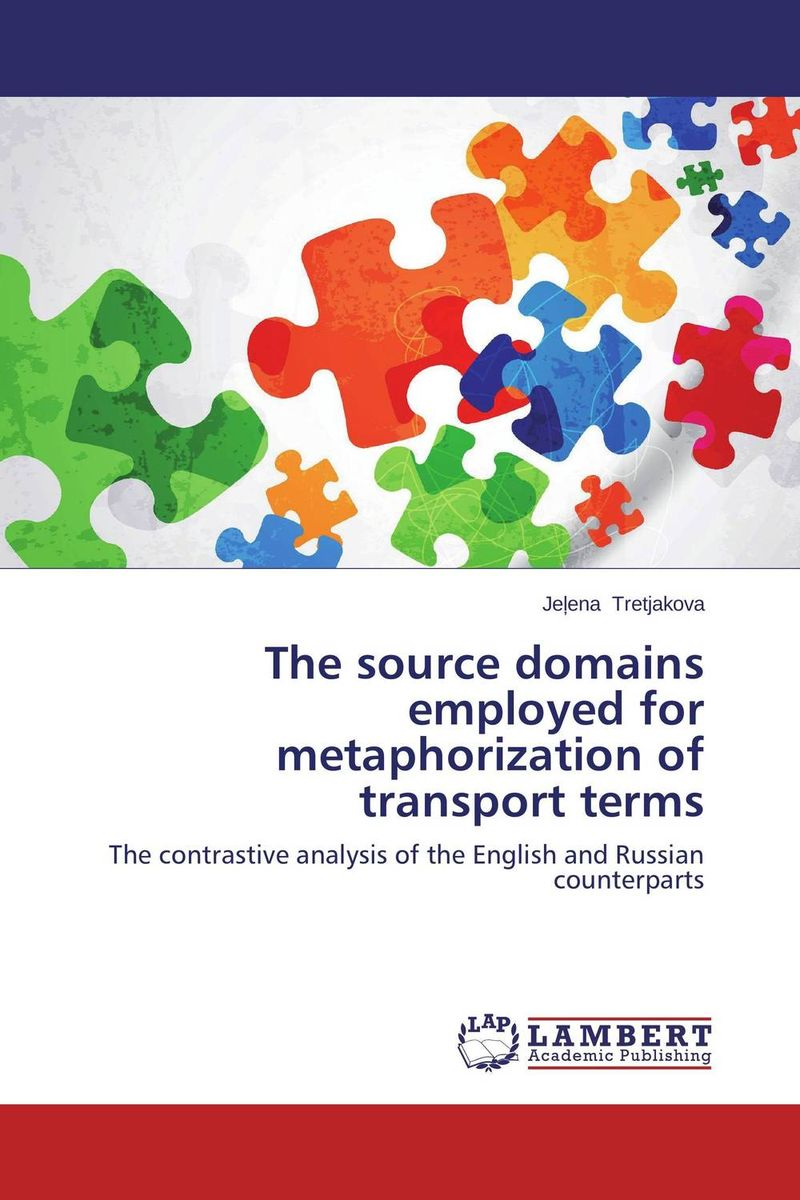 The source domains employed for metaphorization of transport terms