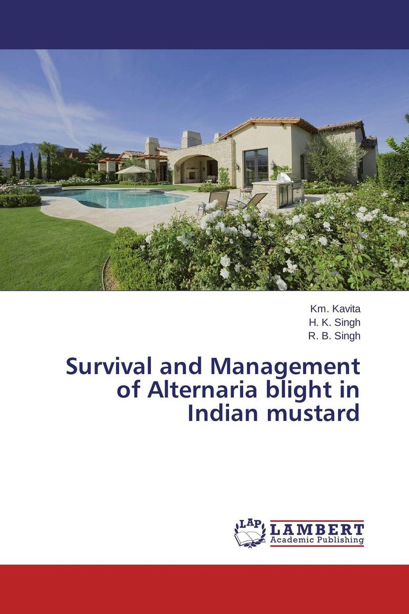 Survival and Management of Alternaria blight in Indian mustard fungicidal management of sheath blight of rice