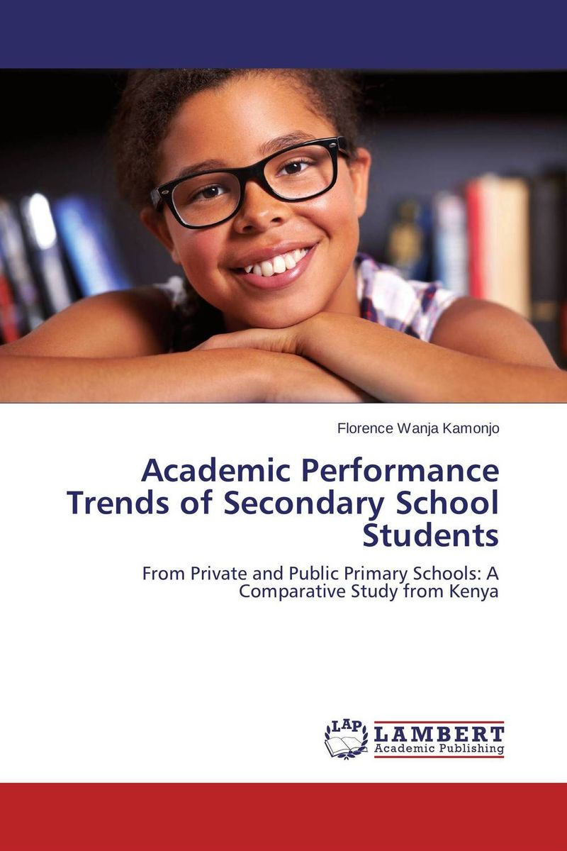 Academic Performance Trends of Secondary School Students a comparative study of public and private healthcare services