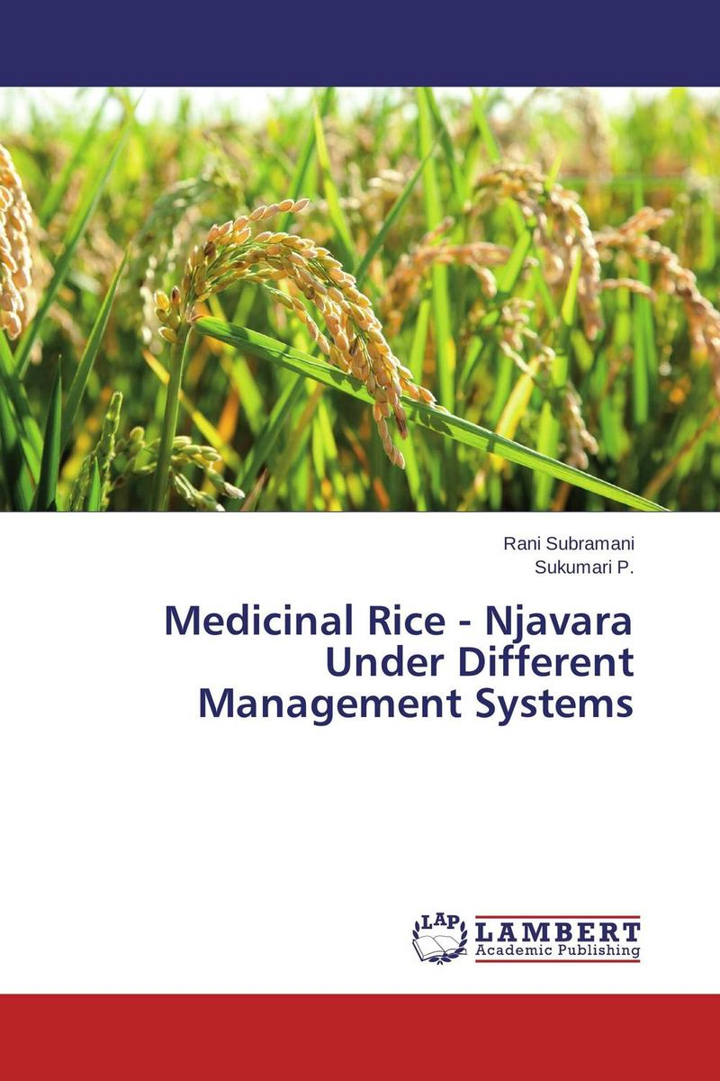 Medicinal Rice - Njavara Under Different Management Systems site specific nutrient management in rice wheat cropping system