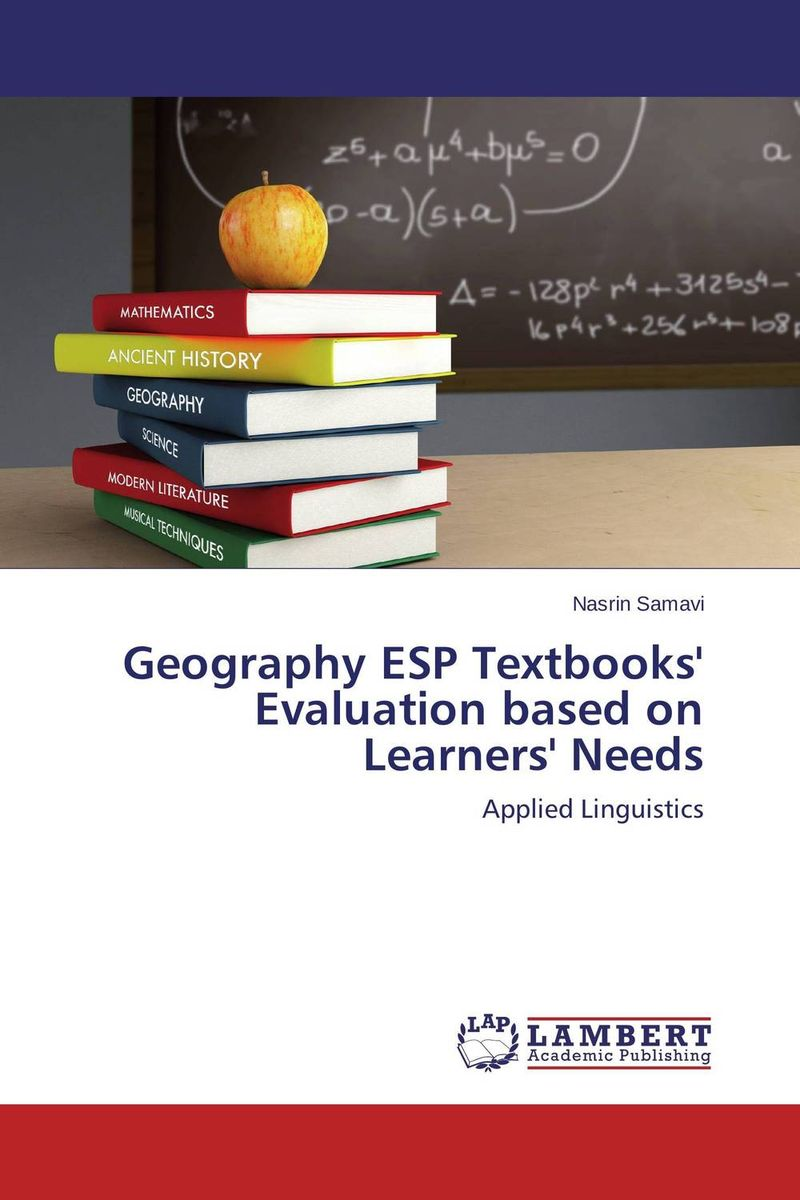 Geography ESP Textbooks' Evaluation based on Learners' Needs the use of instructional materials in the pedagogy of english