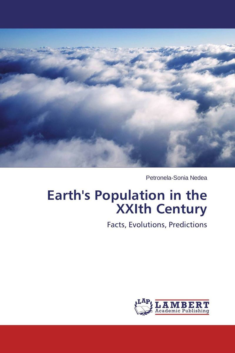 Earth's Population in the XXIth Century fatal misconception – the struggle to control world population