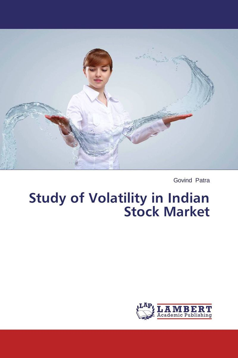 Study of Volatility in Indian Stock Market купить
