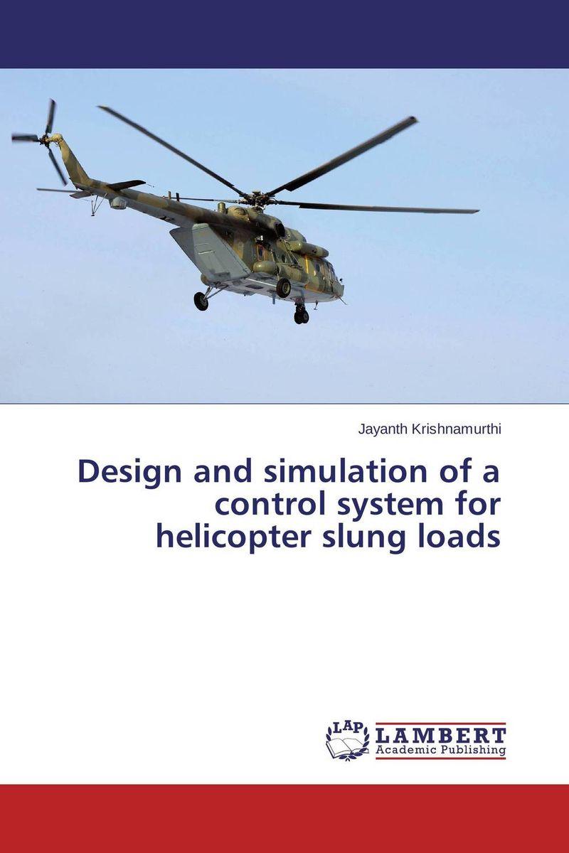 Design and simulation of a control system for helicopter slung loads ashok yadav r d askhedkar and s k choudhary synthesis and simulation of trolley for patient handling