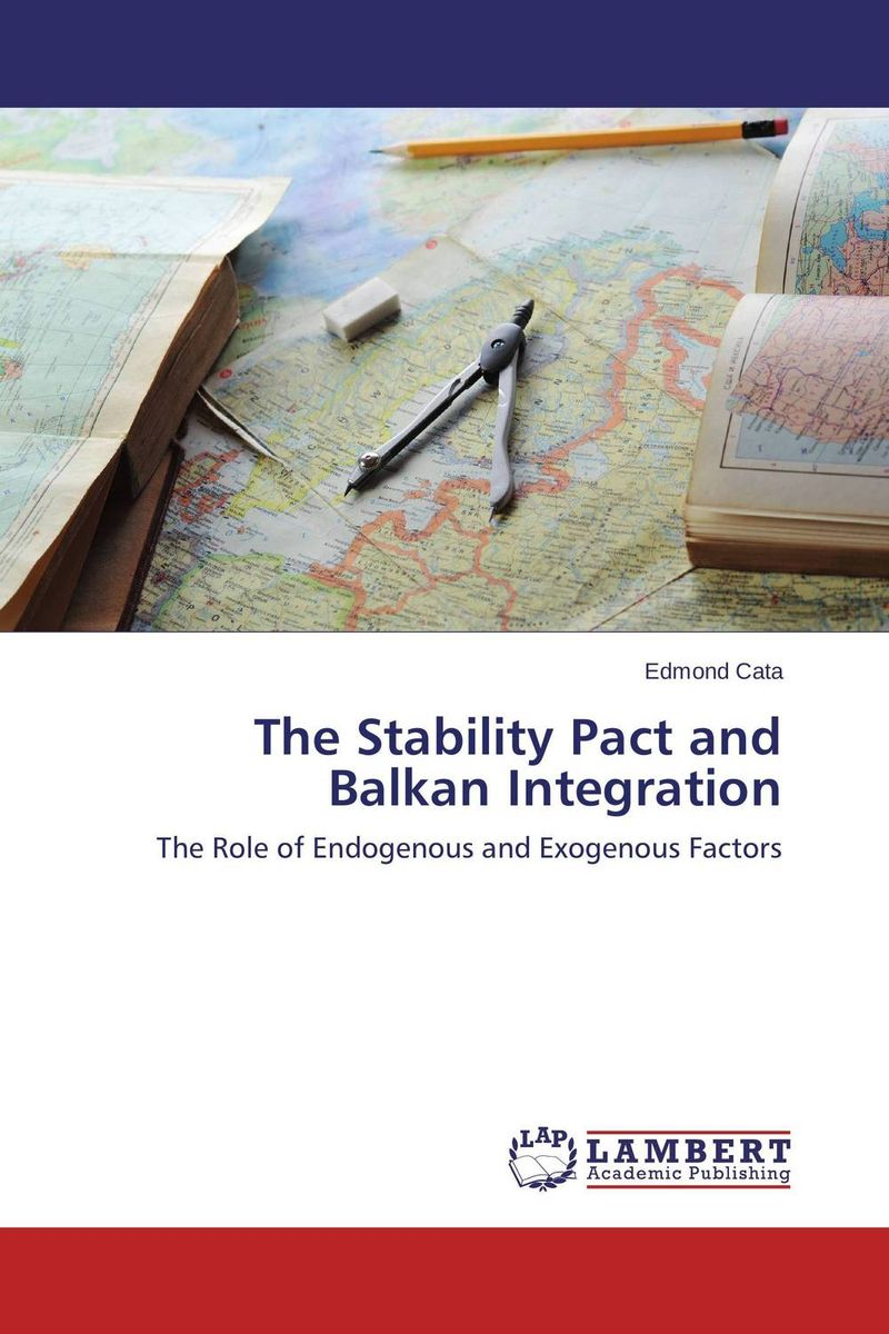 The Stability Pact and Balkan Integration the role of the league of arab states