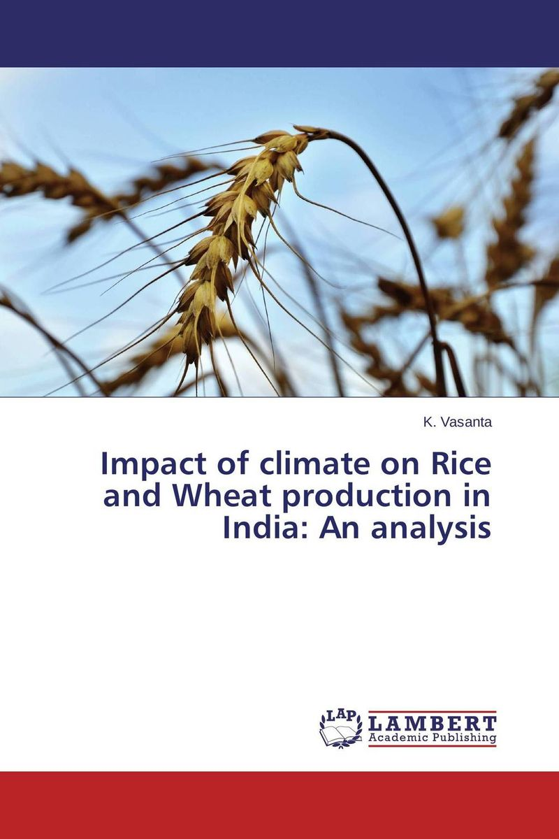 Impact of climate on Rice and Wheat production in India: An analysis impact of livelihood diversification on food security