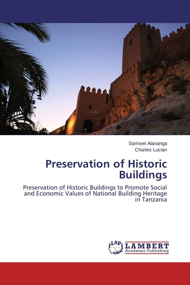 Preservation of Historic Buildings survival of local knowledge about management of natural resources