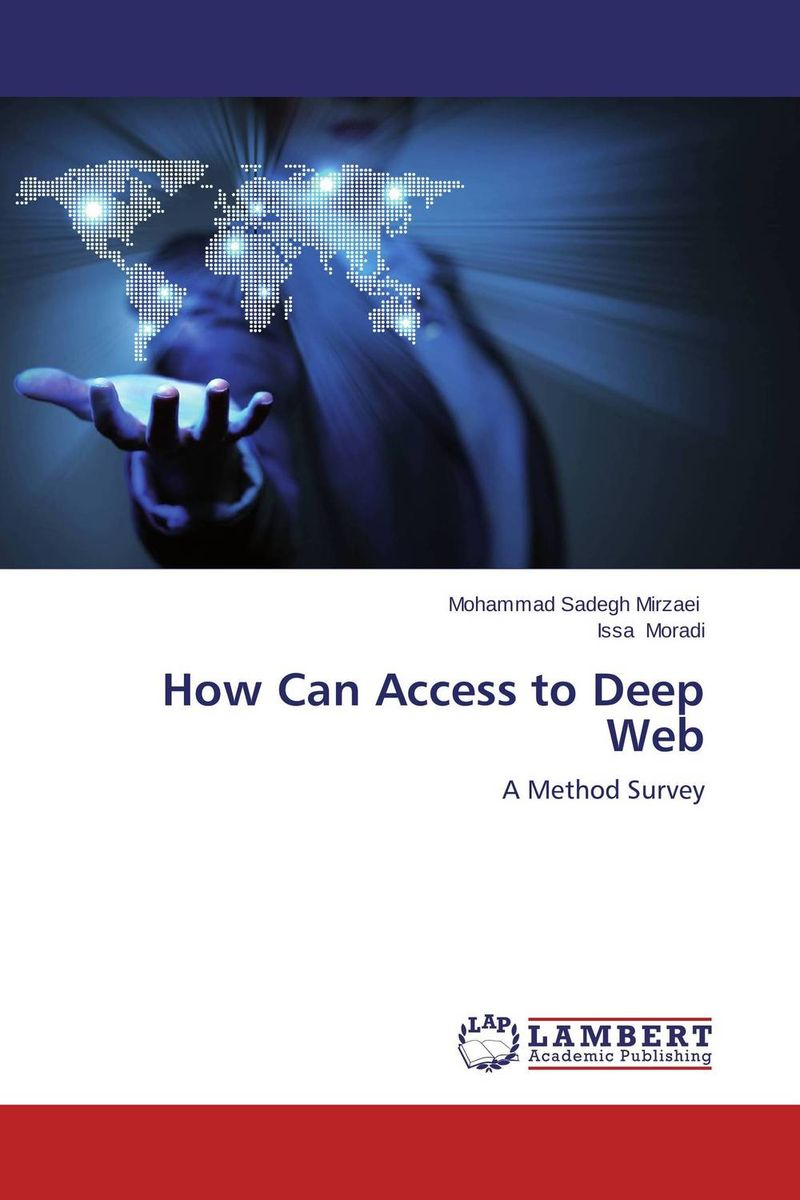 How Can Access to Deep Web