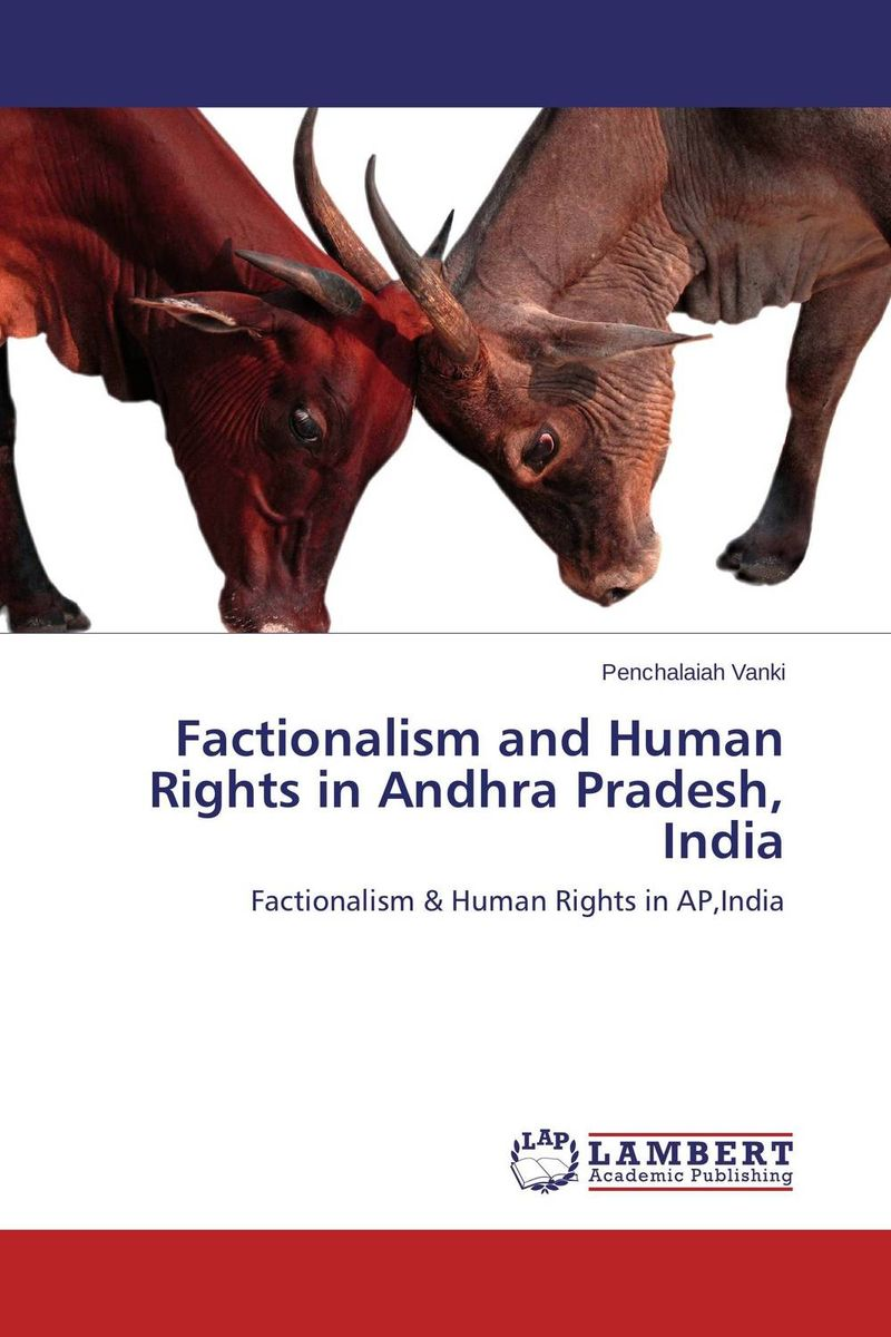 Factionalism and Human Rights in Andhra Pradesh, India enhancing the justiciability of socio economic rights in ethiopia