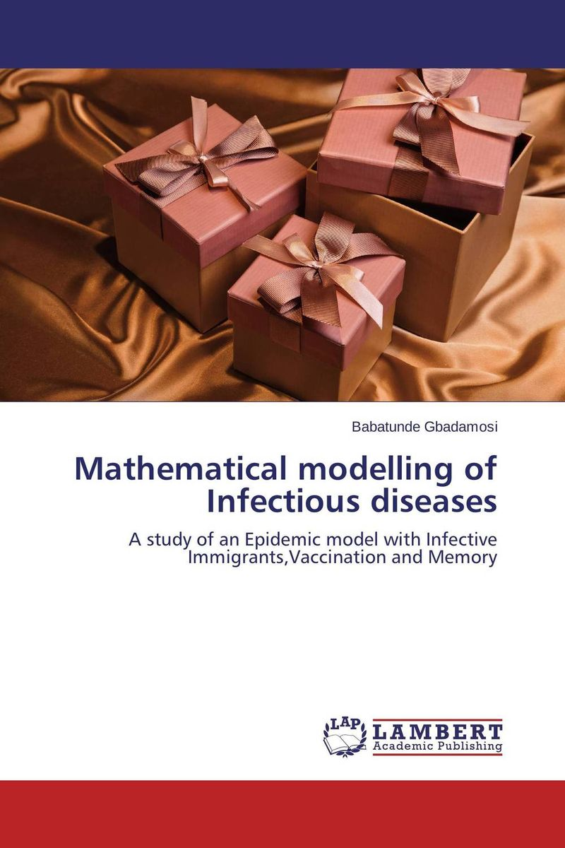 Mathematical modelling of Infectious diseases public health and infectious diseases