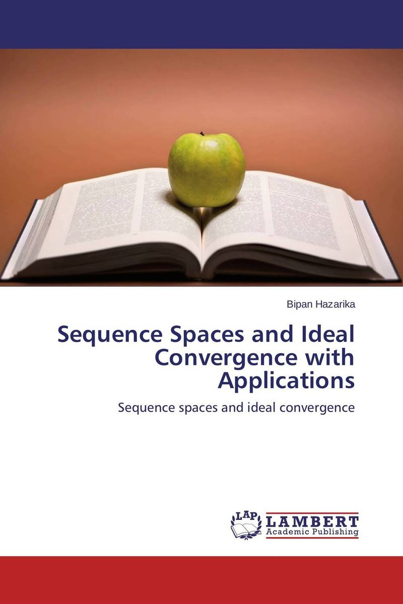 Sequence Spaces and Ideal Convergence with Applications great spaces home extensions лучшие пристройки к дому